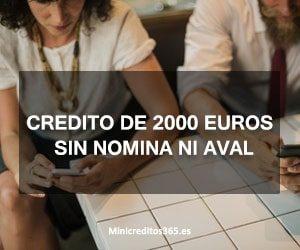 Credito de 2000 euros sin nomina ni aval
