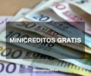 Minicreditos gratis