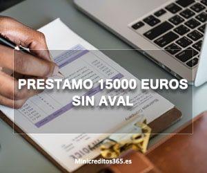 Prestamo 15000 euros sin aval