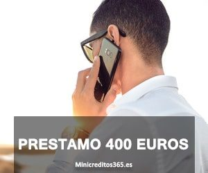 Prestamo 400 euros